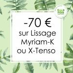 Offres Rentrée 2018 à Nice : 70 € de réduction sur le Lissage Myriam-K ou X-Tenso de L'Oréal